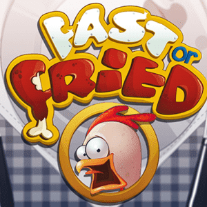 ������� Fast or Fried