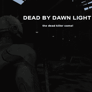 ������� Dead By Dawn Light Multiplayer
